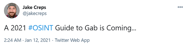 osint guide to gab coming in 2021 tweet by Jake Creps